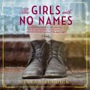 The Girls with No Names Audiobook