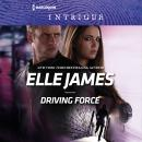 Driving Force, Elle James