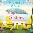 The Magnolia Sisters Audiobook