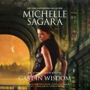 Cast in Wisdom Audiobook