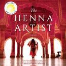 The Henna Artist: A Novel Audiobook