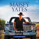 The Bad Boy of Redemption Ranch Audiobook