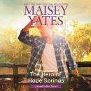The Hero of Hope Springs Audiobook