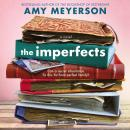 The Imperfects: A Novel Audiobook