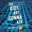 The Kids Are Gonna Ask: A Novel Audiobook