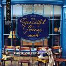 The Beautiful Things Shoppe Audiobook