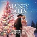 Claiming the Rancher's Heir Audiobook