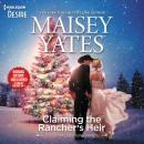 Claiming the Rancher's Heir & Rancher's Wild Secret Audiobook