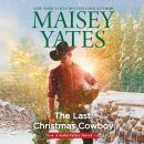 The Last Christmas Cowboy Audiobook