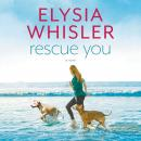 Rescue You Audiobook