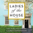 Ladies of the House: A Modern Retelling of Sense and Sensibility Audiobook