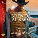 Taming Clint Westmoreland Audiobook