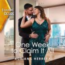 One Week to Claim It All Audiobook
