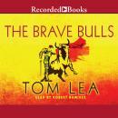 The Brave Bulls Audiobook
