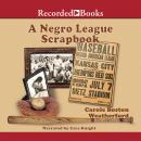 A Negro League Scrapbook Audiobook