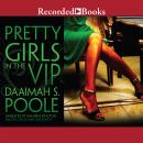 Pretty Girls in the VIP Audiobook