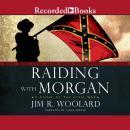 Raiding with Morgan Audiobook