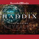 Revealed: The Missing, Book 7, Margaret Peterson Haddix