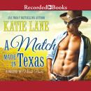 Match Made in Texas, Katie Lane