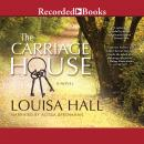 The Carriage House Audiobook