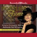 Fortune & Fame Audiobook
