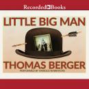 Little Big Man, Thomas Berger, Larry McMurtry