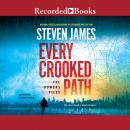 Every Crooked Path: The Bowers Files, Steven James