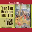 Thirty-three Multicultural Tales to Tell, Pleasant DeSpain