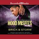Hood Misfits Volume 2: Carl Weber Presents Audiobook