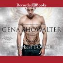 Darkest Touch, Gena Showalter