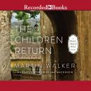 Children Return, Martin Walker