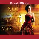 Not Always a Saint Audiobook