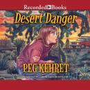 Desert Danger Audiobook