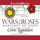 Wars of the Roses: Margaret of Anjou Audiobook