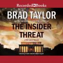 Insider Threat: A Pike Logan Thriller, Brad Taylor