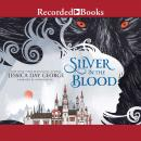 Silver in the Blood, Jessica Day George