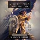 Blade of Empire, James Mallory Mercedes Lackey
