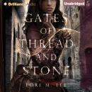 Gates of Thread and Stone, Lori M. Lee