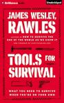 Tools for Survival, James Wesley Rawles