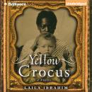 Yellow Crocus Audiobook