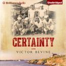 Certainty, Victor Bevine