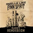 Smells Like Finn Spirit, Randy Henderson