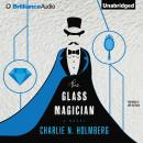 Glass Magician, Charlie N. Holmberg