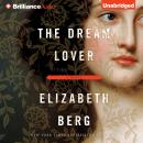 Dream Lover, Elizabeth Berg