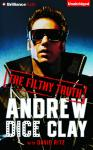 Filthy Truth, Andrew Dice Clay