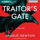 Traitor's Gate, Charlie Newton