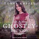 A Ghostly Reunion Audiobook