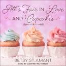 All's Fair in Love and Cupcakes Audiobook