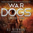War Dogs: Heading Home Audiobook