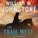 The Trail West Audiobook